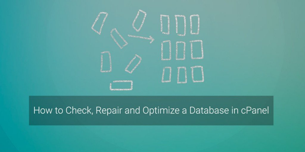 How to Check, Repair and Optimize a Database in cPanel